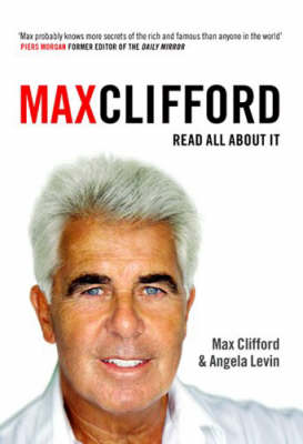 Max Clifford by Angela Levin