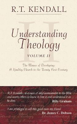 Understanding Theology - II by R. T. Kendall