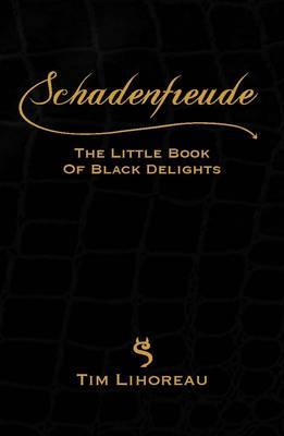 Schadenfreude by Tim Lihoreau