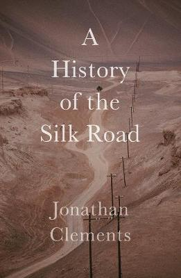 History of the Silk Road book