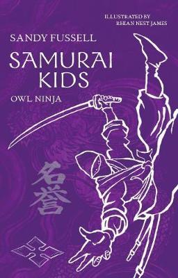 Samurai Kids 2: Owl Ninja book