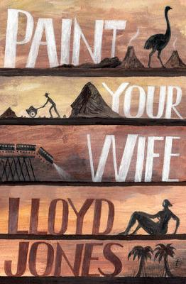 Paint Your Wife by Lloyd Jones