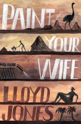 Paint Your Wife by Lloyd Jones