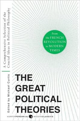 The Great Political Theories V.2 by M Curtis