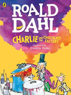 Charlie and the Chocolate Factory (Colour Edition) by Roald Dahl