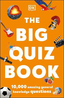 The Big Quiz Book: 10,000 amazing general knowledge questions book