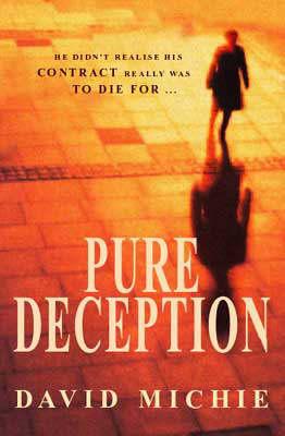 Pure Deception by David Michie