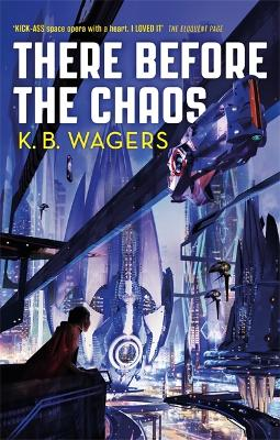 There Before the Chaos: The Farian War, Book 1 book