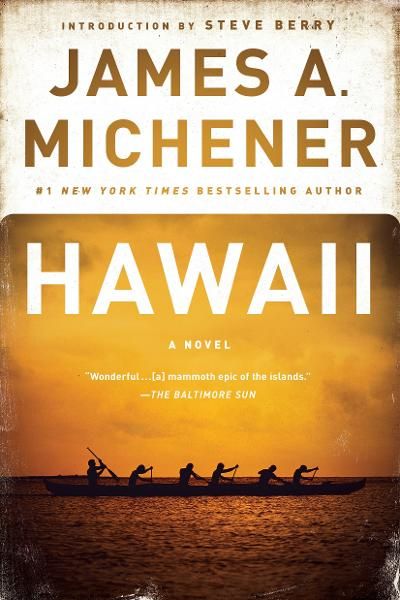 Hawaii by James A Michener