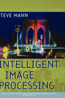 Intelligent Image Processing by Philip Rowe