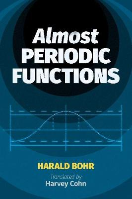 Almost Periodic Functions by Harald Bohr