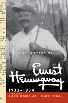 The Letters of Ernest Hemingway: Volume 5, 1932-1934: 1932-1934 by Ernest Hemingway