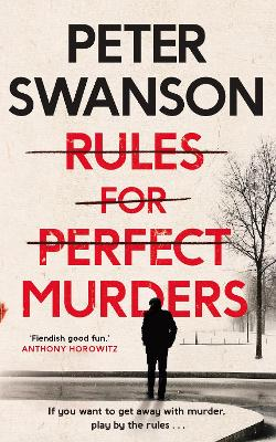 Rules for Perfect Murders: The 'fiendishly good' Richard and Judy Book Club pick book
