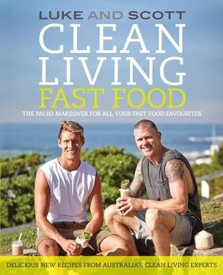 Clean Living Fast Food book