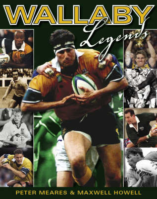 Wallaby Legends by Peter Meares