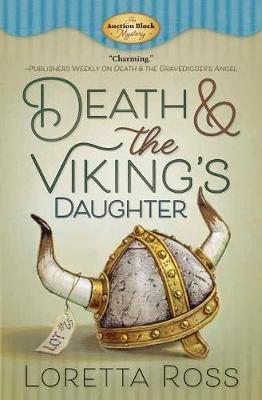 Death and The Viking's Daughter by Loretta Ross