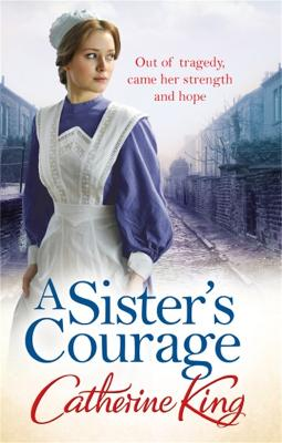 Sister's Courage by Catherine King