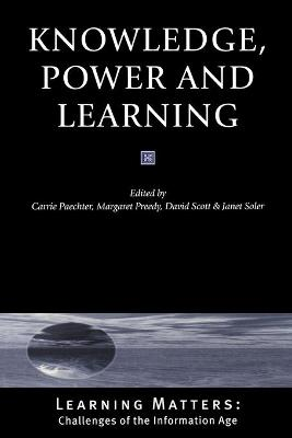 Knowledge, Power and Learning by Carrie Paechter