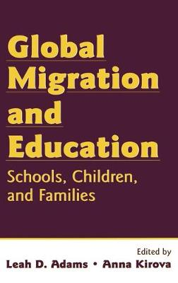 Global Migration and Education by Leah D. Adams