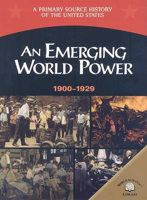 An Emerging World Power, 1900-1929 by George E Stanley