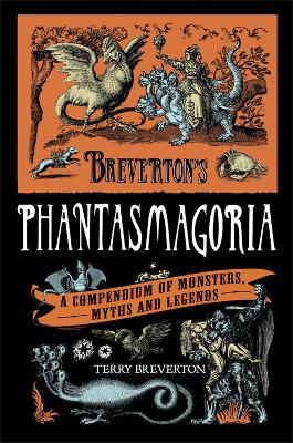 Breverton's Phantasmagoria by Terry Breverton