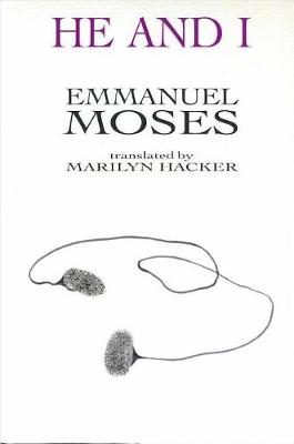 He and I by Emmanuel Moses