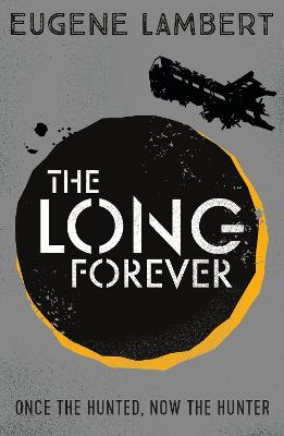 The Long Forever by Eugene Lambert