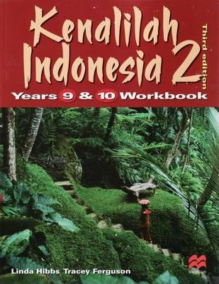 Kenalilah Indonesia 2 Years 9 and 10 Workbook by Linda Hibbs