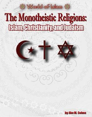Monotheistic Religions by Foreign Policy Unit
