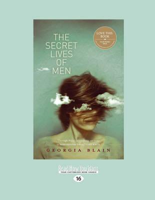 The Secret Lives of Men by Georgia Blain