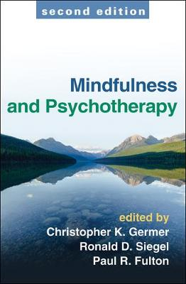 Mindfulness and Psychotherapy, Second Edition by Christopher Germer