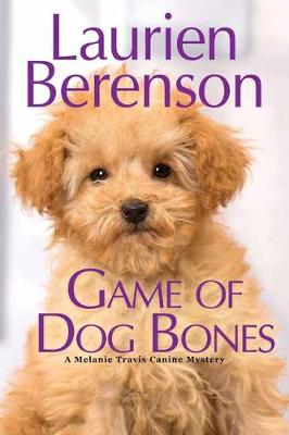 Game of Dog Bones by Laurien Berenson