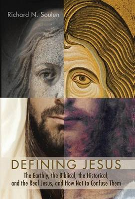 Defining Jesus by Richard N Soulen