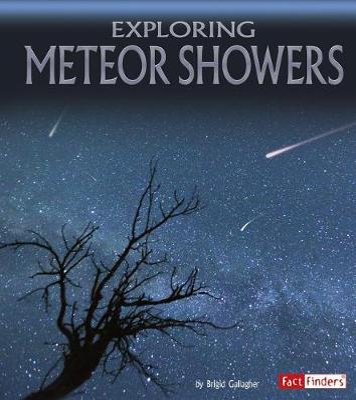 Exploring Meteor Showers by Brigid Gallagher