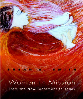 Women in Misssion by Susan E. Smith