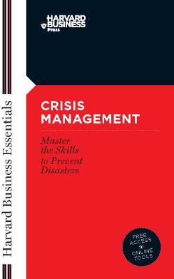 Crisis Management by Harvard Business School Press