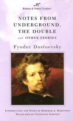 Notes from Underground, The Double and Other Stories (Barnes & Noble Classics Series) by Fyodor Dostoevsky