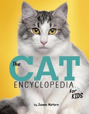 Cat Encyclopedia for Kids by ,Joanne Mattern