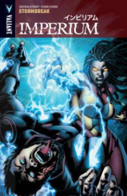 Imperium Volume 4: Stormbreak by Joshua Dysart