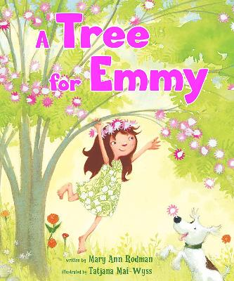 Tree for Emmy by Mary Ann Rodman