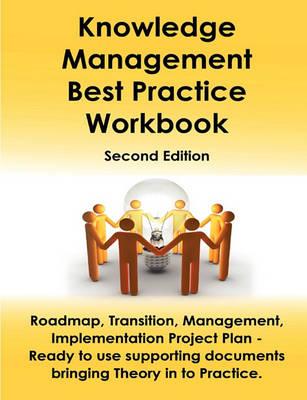 Knowledge Management Best Practice Workbook by Ivanka Menken