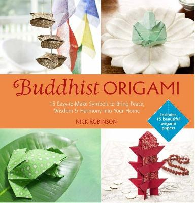 Buddhist Origami by Nick Robinson