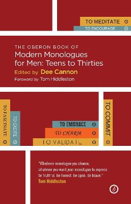 The Oberon Book of Modern Monologues for Men, Volume 3 by Dee Cannon