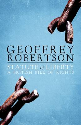 The Statute of Liberty by Geoffrey Robertson