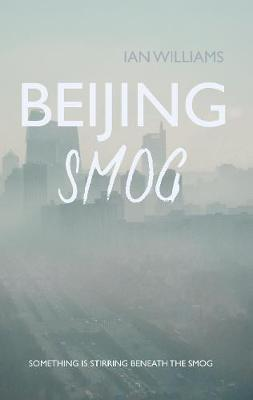Beijing Smog by Ian Williams
