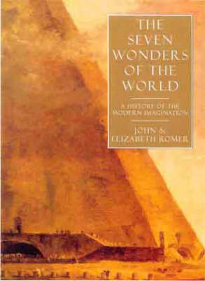The Seven Wonders of the World by John Romer