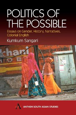 Politics of the Possible by Kumkum Sangari