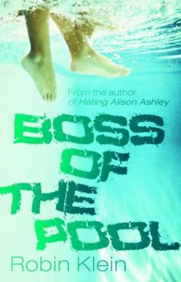 Boss of the Pool by Robin Klein