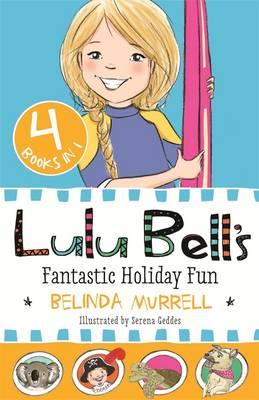 Lulu Bell's Fantastic Holiday Fun book