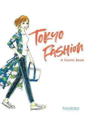 Tokyo Fashion: A Comic Book book